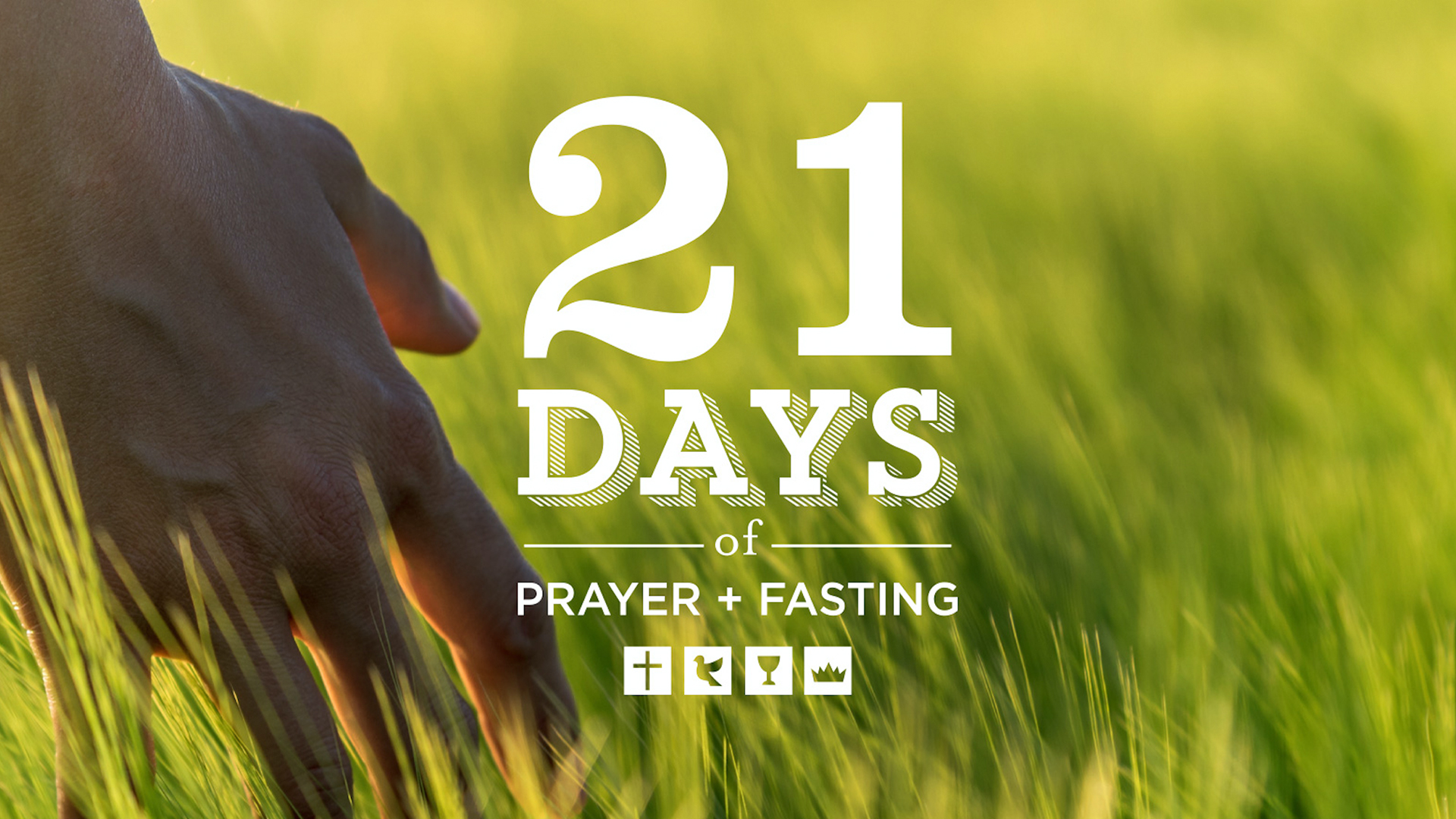 21 Days of Prayer + Fasting
