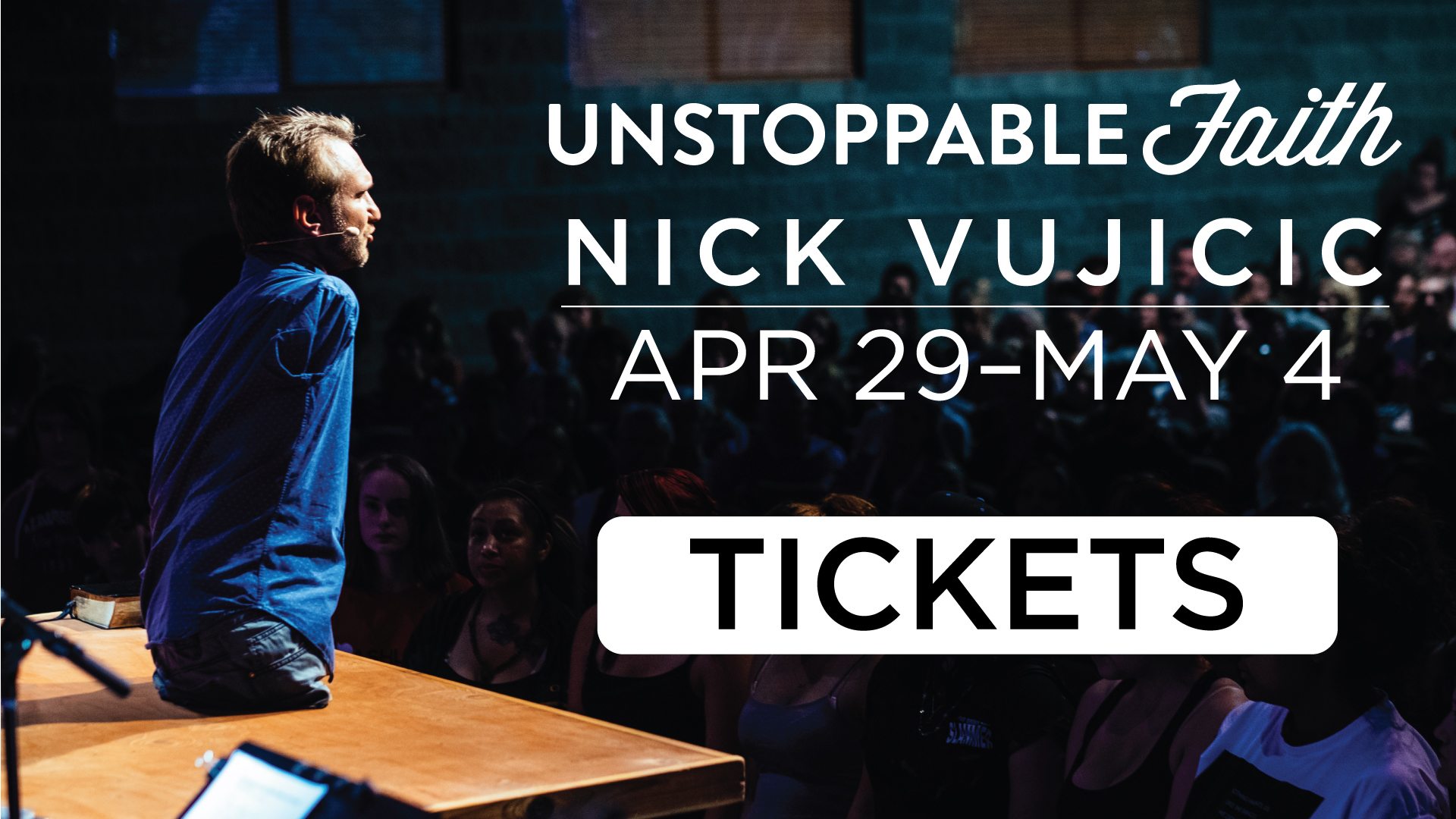 Unstoppable Faith with Nick Vujicic